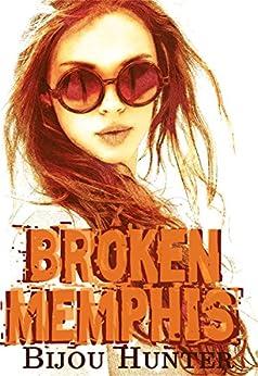 Broken Memphis