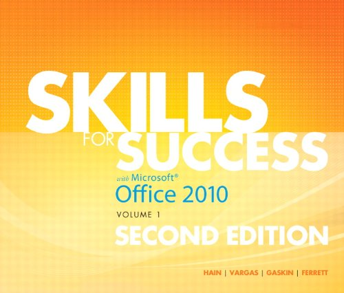 Skills for Success with Office 2010, Volume 1 (2nd Edition) Pdf