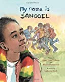img - for My Name Is Sangoel book / textbook / text book