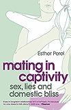 Mating in Captivity (English Edition)