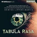 Tabula Rasa | Kristen Lippert-Martin