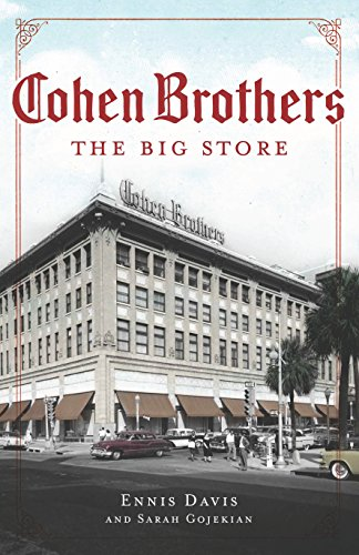 Cohen Brothers: The Big Store - Stores Nc Jacksonville