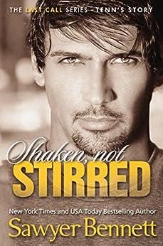 Shaken, Not Stirred (The Last Call Series Book 5) by [Bennett, Sawyer]