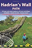 Hadrian's Wall Path: 59 Large-Scale Walking Maps & Guides to 29 Towns and Villages - Planning, Places to Stay, Places to Eat - Wallsend (Newcastle) to Bowness-on-Solway (British Walking Guides)