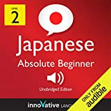 Learn Japanese with Innovative Language s Proven Language System - Level 2: Absolute Beginner Japanese: Absolute Beginner Japanese #6