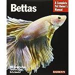 Bettas (Barron's Complete Pet Owner's Manuals (Paperback)) by Robert J. Goldstein (2012-03-01)