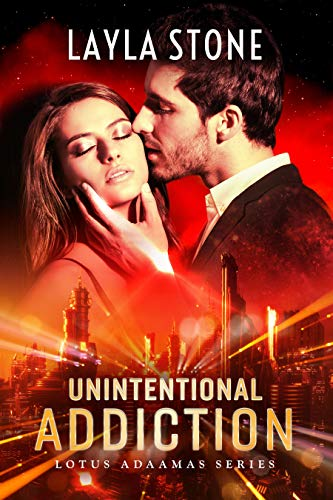Unintentional Addiction (Lotus Adaamas Series Book 1)