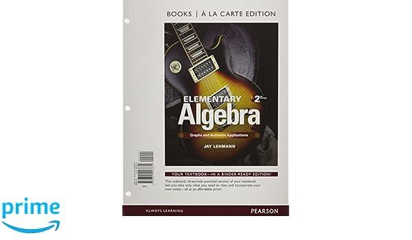 Elementary Algebra: Graphs & Authentic Applications, Books a la ...