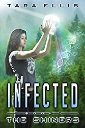 Infected: The Shiners (Forgotten Origins Trilogy Book 1)