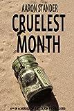 Cruelest Month, Aaron Stander, 1478358149