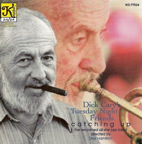 - Hamilton All Star Jazz Band: Dick Cary's Tuesday Night Friends