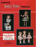 img - for Authentic Shirley Temple Patterns book / textbook / text book