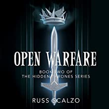 Open Warfare: Hidden Thrones, Book 2 Audiobook by Russ Scalzo Narrated by Wayne Williams