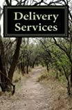 Medical Marijuana Delivery Handbook (Law & Practice Guides 1)
