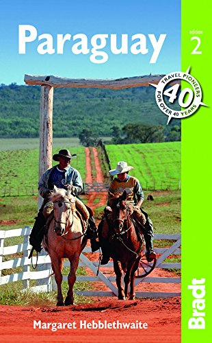 Paraguay, 2nd (Bradt Travel Guide)