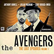 The Avengers - The Lost Episodes, Volume 1 | Brian Clemens, Ray Rigby, Richard Harris, John Dorney