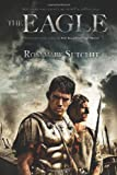 The Eagle (The Roman Britain Trilogy)