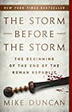 img - for The Storm Before the Storm: The Beginning of the End of the Roman Republic book / textbook / text book