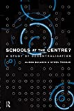img - for Schools at the Centre (Education Management) by Hywel Thomas (1997-06-03) book / textbook / text book