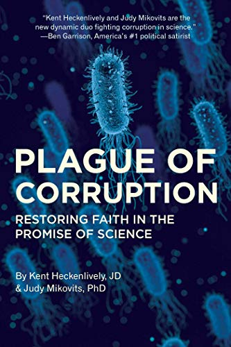 Book Cover: Plague of Corruption: Restoring Faith in the Promise of Science