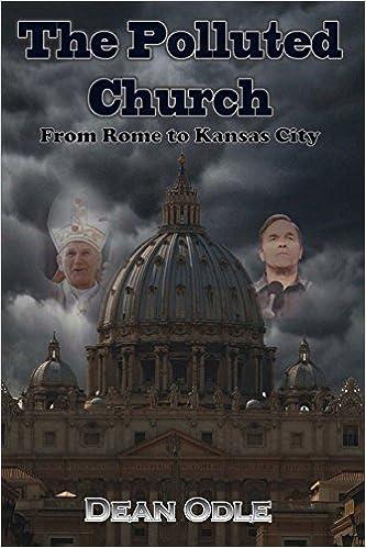 La Iglesia Contaminada: De Roma a Kansas City