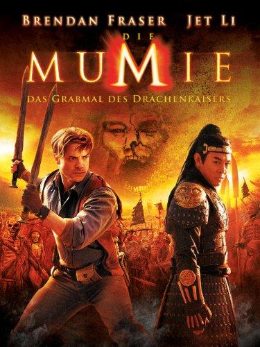 Die Mumie - Das Grabmal des Drachenkaisers Film