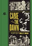 """""""Came the Dawn"""" and Other Stories (The EC Comics Library)"""