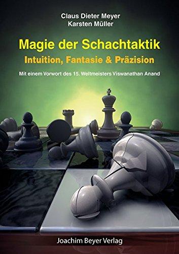 magie-der-schachtaktik-intuition-fantasie-przision