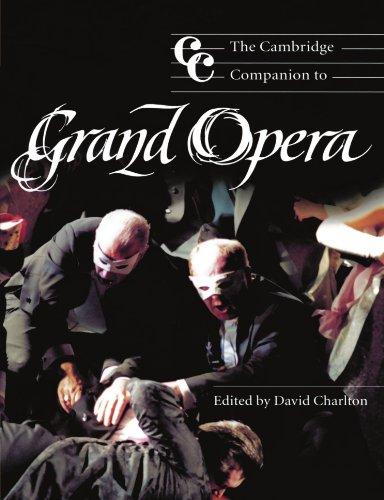 The Cambridge Companion to Grand Opera (Cambridge Companions to Music)