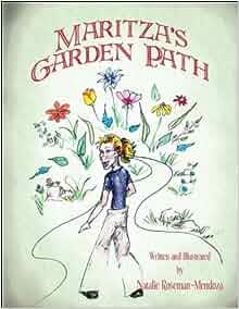 Maritza's Garden Path: Natalie Roseman-Mendoza
