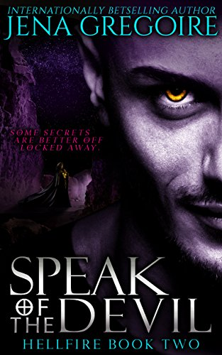 Speak of the Devil (Hellfire Book 2) (English Edition)