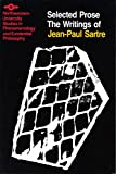 img - for The Writings of Jean-Paul Sartre Volume 2: Selected Prose (Studies in Phenomenology and Existential Philosophy) book / textbook / text book