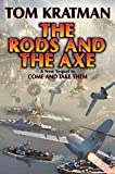 The Rods & The Axe