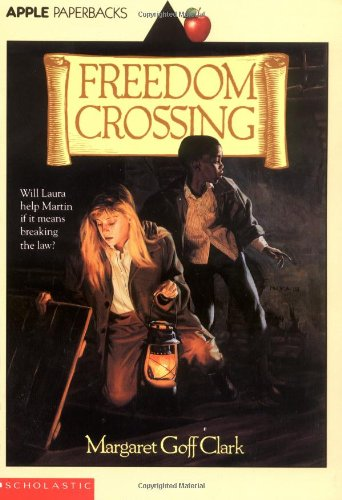 - Freedom Crossing (Apple Paperbacks)