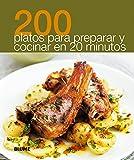 200 Platos para Preparar y Cocinar en 20 Minutos, Blume, 8480769890