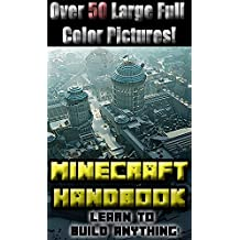 Minecraft Handbook: Learn to build anything in Minecraft! (Construction Handbook)