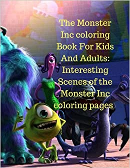 The Monster Inc Coloring Book For Kids And Adults Interesting