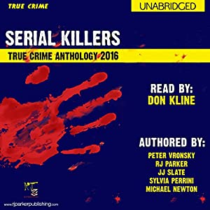 2016 Serial Killers True Crime Anthology Audiobook