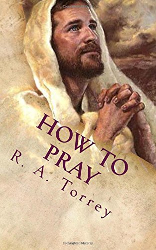 Download How to Pray: The Importance of Prayer ebook