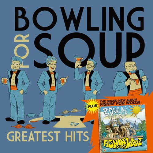 Bowling For Soup - Greatest Hits/Fishi\'n for Woos - Amazon.com Music