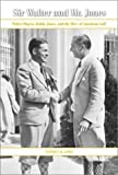 img - for Sir Walter and Mr. Jones: Walter Hagen, Bobby Jones, and the Rise of American Golf by Stephen R. Lowe (2000-09-04) book / textbook / text book