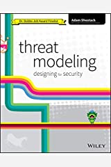 Threat Modeling: Designing for Security Kindle Edition