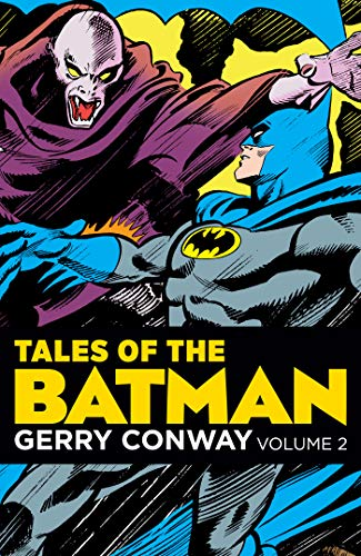 Pdf Graphic Novels Tales of the Batman: Gerry Conway Vol. 3
