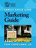 Family Child Care Marketing Guide, Second Edition (Redleaf Business Series)