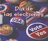 Día de las elecciones (Fiestas) (Spanish Edition)