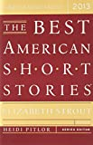 img - for The Best American Short Stories 2013 book / textbook / text book