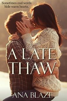 A Late Thaw by [Blaze, Ana]