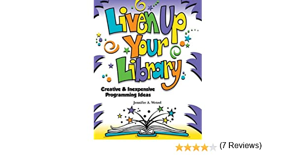 Amazon.com: Liven Up Your Library: Creative & Inexpensive ...