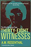 img - for Thirty-Eight Witnesses: The Kitty Genovese Case book / textbook / text book