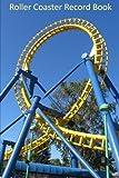 Roller Coaster Record Book